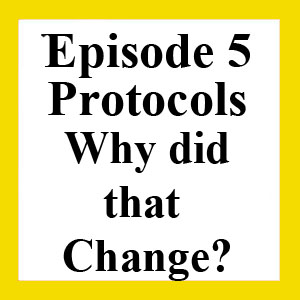 Episode 5: Protocol Sections Pink, Gold, and Yellow
